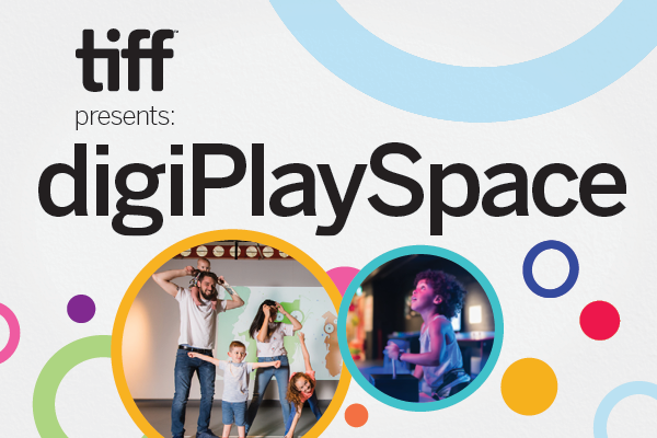 Promotional graphic for tiff presents digiPlaySpace.