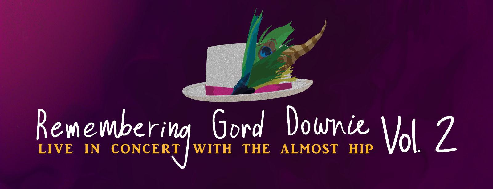 REMEMBERING GORD DOWNIE VOL 2