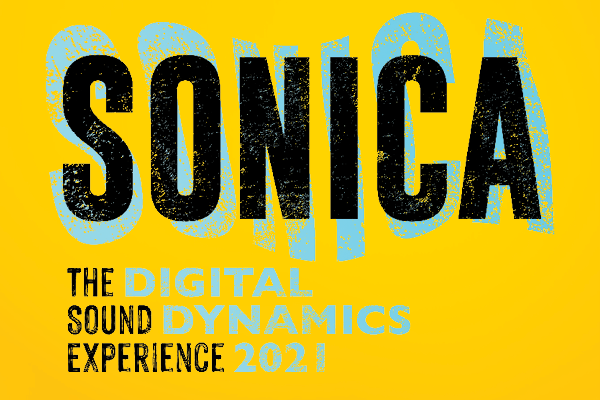 """""""SONIA, The Sound Experience, Digital Dynamics 2021"""" Written on a yellow graphic with Black and blue text."""